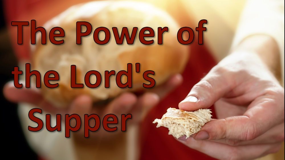 The Power of the Lord\'s Supper