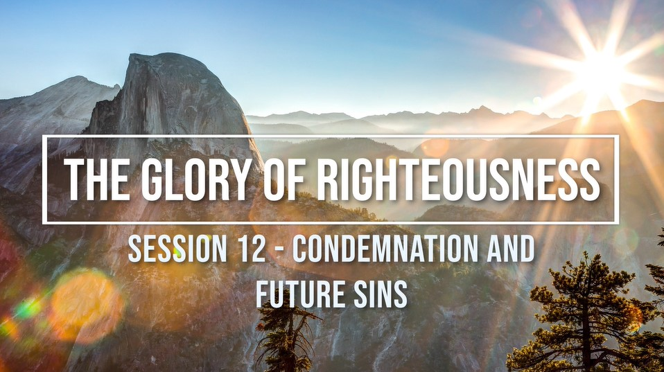 Session 12 - Condemnation and Future Sins Image