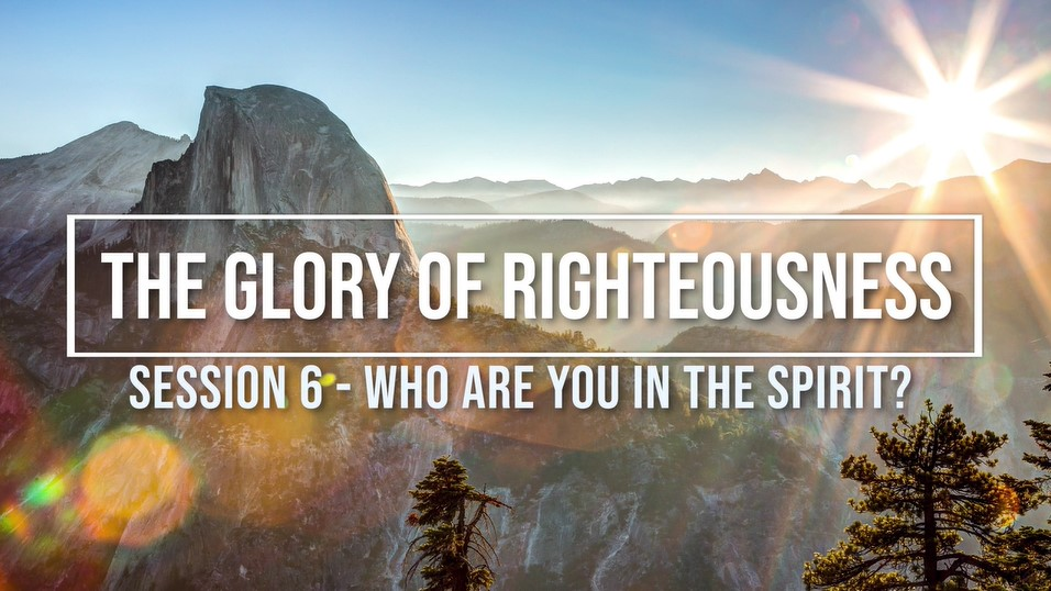 Session 6 - Who Are You in the Spirit? Image