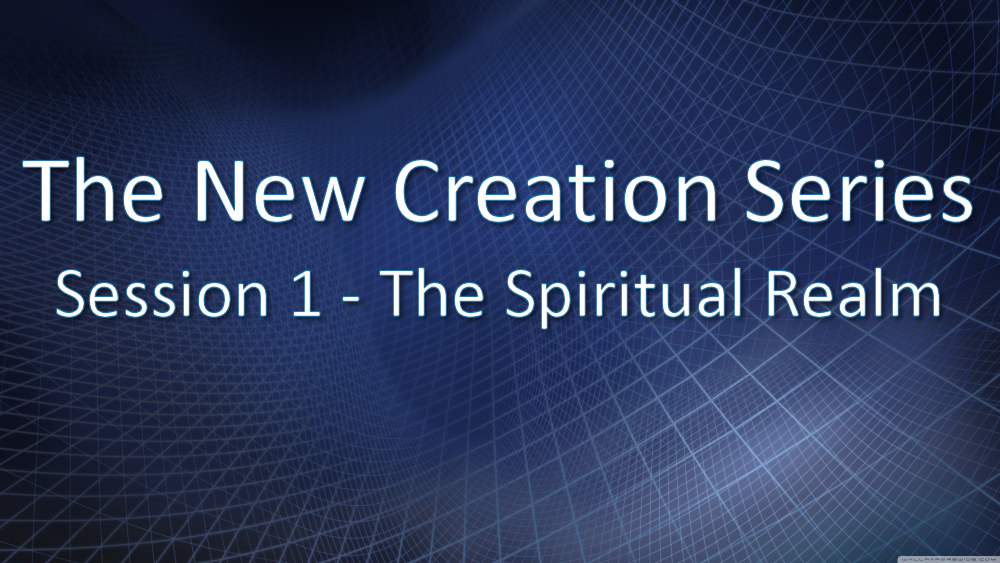 Session 1 - The Spiritual Realm Image