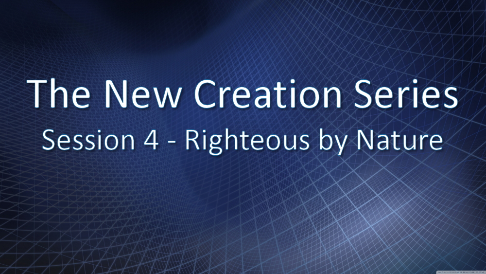 Session 4 - Righteous by Nature Image