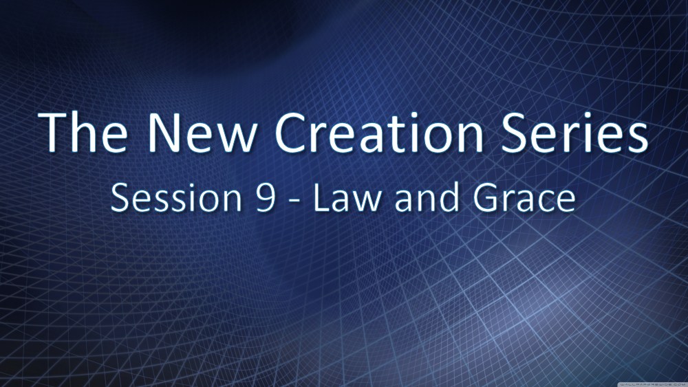 Session 9 - Law and Grace